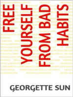 Free Yourself From Bad Habits