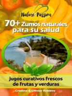 70+ Zumos naturales para su salud