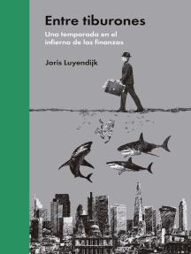 Entre tiburones: Una temporada en el infierno de las finanzas