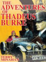 The Adventures of Thadeus Burke