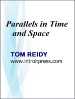 Parallels In Time and Space