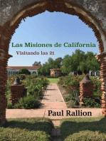 Las Misiones De California, Visitando Las 21