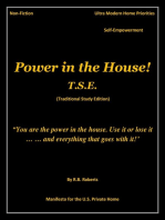 Power in the House! - T.S.E. (Traditional Study Edition)