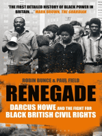 Renegade: The Life and Times of Darcus Howe