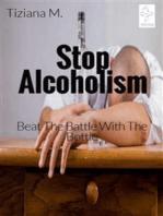 Stop Alcoholism