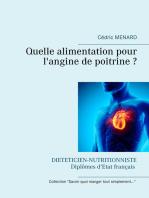 Quelle alimentation pour l'angine de poitrine ?