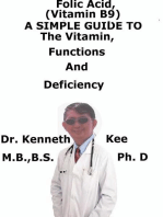 Folic Acid (Vitamin B9), A Simple Guide To The Vitamin, Functions And Deficiency