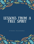 Lessons From a Free Spirit