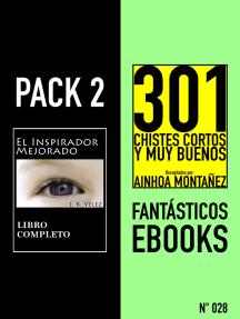 Pack 2 Fantásticos ebooks, no028. El Inspirador Mejorado & 301 Chistes Cortos y Muy Buenos