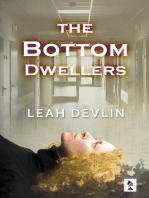 The Bottom Dwellers