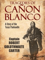 Tragedies of Cañon Blanco