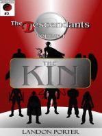 The Descendants #2 - The Kin