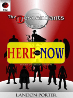 The Descendants #12 - Here and Now