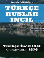 Türkçe Ruslar İncİl: Türkçe İncil 1941 - Синодольный 1876