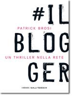 Il Blogger: Un thriller nella rete