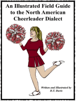 An Illustrated Field Guide to the North American Cheerleader Dialect