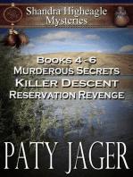 Shandra Higheagle Mystery Books 4-6
