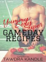 Yummy Sexy Super Gameday Recipes
