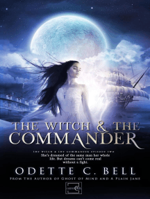 The Witch and the Commander Episode Two: The Witch and the Commander, #2