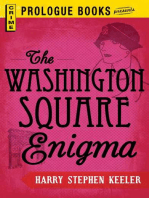 The Washington Square Enigma