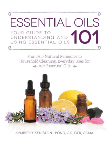 Essential Oils 101: Your Guide to Understanding and Using Essential Oils