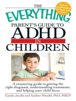 The Everything Parents' Guide to ADHD in Children