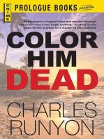 Color Him Dead