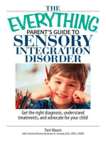 The Everything Parent's Guide To Sensory Integration Disorder