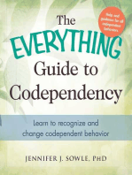 The Everything Guide to Codependency