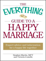 The Everything Guide to a Happy Marriage