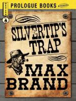 Silvertip's Trap