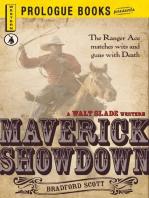 Maverick Showdown
