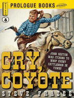 Cry, Coyote