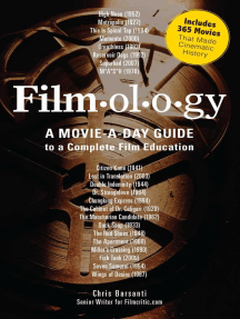 Filmology: A Movie-a-Day Guide to the Movies You Need to Know