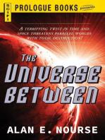 The Universe Between