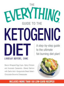 The Everything Guide to the Ketogenic Diet: A Step-by-Step Guide to the Ultimate Fat-Burning Diet Plan