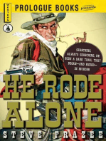 He Rode Alone