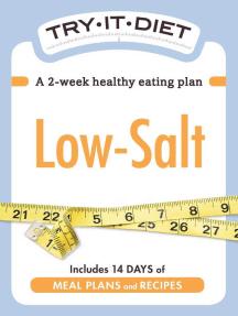 Try-It Diet: Low Salt: A two-week healthy eating plan