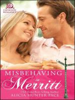 Misbehaving in Merritt
