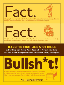 Fact. Fact. Bullsh*t!: Learn the Truth and Spot the Lie on Everything from Tequila-Made Diamonds to Tetris's Soviet Roots - Plus Tons of Other Totally Random Facts from Science, History and Beyond!