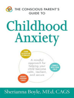 The Conscious Parent's Guide to Childhood Anxiety