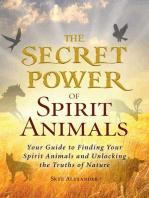The Secret Power of Spirit Animals