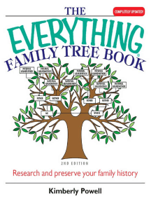 The Everything Family Tree Book: Research And Preserve Your Family History