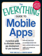 The Everything Guide to Mobile Apps: A Practical Guide to Affordable Mobile App Development for Your Business