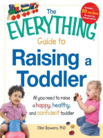 The Everything Guide to Raising a Toddler