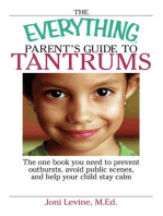 The Everything Parent's Guide To Tantrums