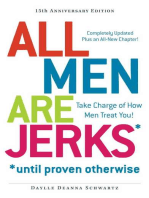 All Men Are Jerks - Until Proven Otherwise, 15th Anniversary Edition