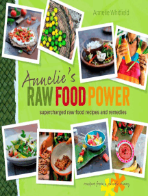 Annelie's Raw Food Power: Supercharged Raw Food Recipes and Remedies