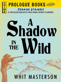 A Shadow in the Wild