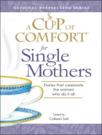 A Cup of Comfort for Single Mothers